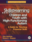 Skillstreaming Children and Youth with High Functioning Autism