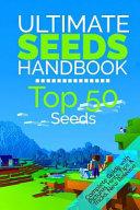 The Ultimate Seeds Handbook