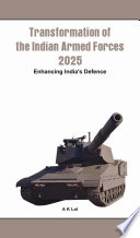 Transformation of the Indian Armed Forces  2025