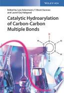 Catalytic Hydroarylation of Carbon Carbon Multiple Bonds