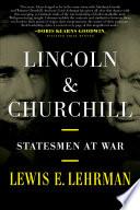 Lincoln   Churchill