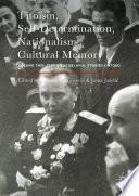 Titoism  Self Determination  Nationalism  Cultural Memory