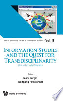Information Studies And The Quest For Transdisciplinarity  Unity Through Diversity