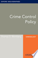 Crime Control Policy  Oxford Bibliographies Online Research Guide
