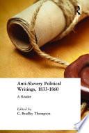 Antislavery Political Writings  1833 1860