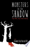 Monsters in the Shadow