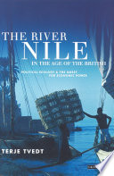 The River Nile in the Age of the British Political Ecology and the Quest for Economic Power