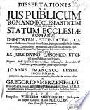 Dissertationes ad jus publicum Romano ecclesiasticum     auctae     a Greg     Merzenfeldt
