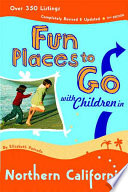 Fun Places to Go with Children in Northern California