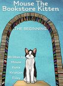 Mouse the Bookstore Kitten Book PDF