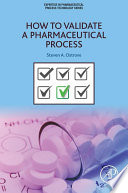 How to Validate a Pharmaceutical Process
