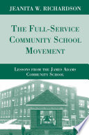 The Full Service Community School Movement