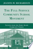 The Full Service Community School Movement