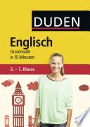 Englisch in 15 Minuten - Grammatik 5.-7. Klasse