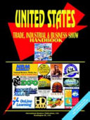 Us Trade Industrial and Business Show Handbook