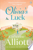 Olivia's Luck A Crowded Marriage Comes Catherine Alliott S Brilliantly