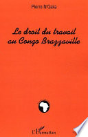 Le Droit Du Travail Au Congo Brazzaville