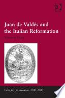 Juan de Vald  s and the Italian Reformation