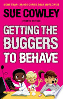 Getting The Buggers To Behave book