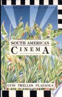 South American Cinema/ Cine De America Del Sur