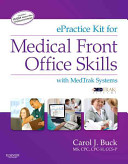 EPractice Kit for Medical Front Office Skills with MedTrak Systems