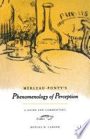 Merleau Ponty s  Phenomenology of Perception