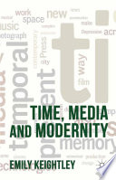 Time  Media and Modernity