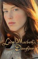 Lady MacBeth s Daughter