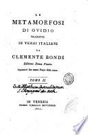 Le Metamorfosi di Ovidio tradotte in versi italiani da Clemente Bondi      Tomo 1    2