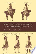 War  State and Society in W  rttemberg  1677 1793