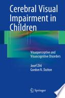 Cerebral Visual Impairment In Children book