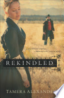Rekindled  Fountain Creek Chronicles Book  1