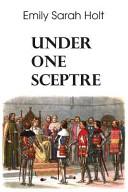 Under One Sceptre