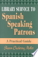 Library Service to Spanish Speaking Patrons