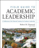 Field guide to academic leadership