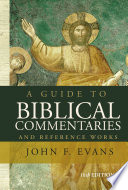 A Guide To Biblical Commentaries And Reference Works book