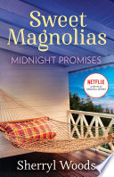 Midnight Promises  A Sweet Magnolias Novel  Book 8