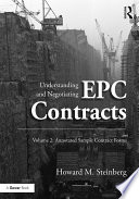 Understanding and Negotiating EPC Contracts  Volume 2