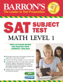 Barron s S  A  T  Subject Test Math Level 1 with CD ROM