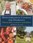 Mediterranean Cooking for Diabetics