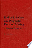 End Of Life Care And Pragmatic Decision Making