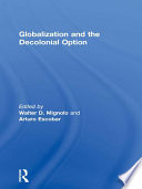 Globalization and the Decolonial Option