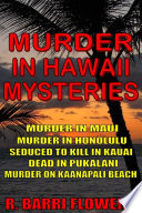 Murder in Hawaii Mysteries 5 Book Bundle  Murder in Maui Murder in Honolulu Seduced to Kill in Kauai Dead in Pukalani Murder on Kaanapali Beach