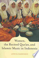 Women  the Recited Qur   an  and Islamic Music in Indonesia