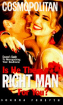 Is He the Right Man for You