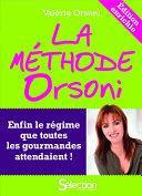 La Méthode Orsoni - nouvelle édition enrichie