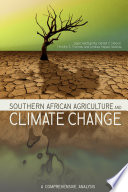Southern African Agriculture And Climate Change : the food security threats facing eight...