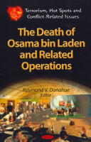 The Death of Osama Bin Laden and Related Operations