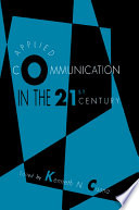 Applied Communication in the 21st Century