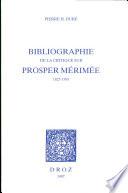 Bibliographie de la critique sur Prosper Mérimée